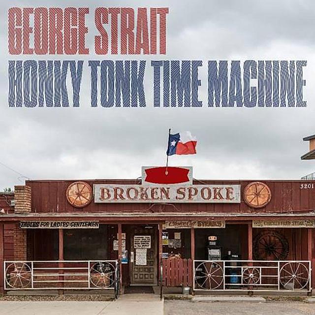 George Strait meilleurs albums ?? - Page 3 George-strait-honky-tonk-time-machine-album-cover
