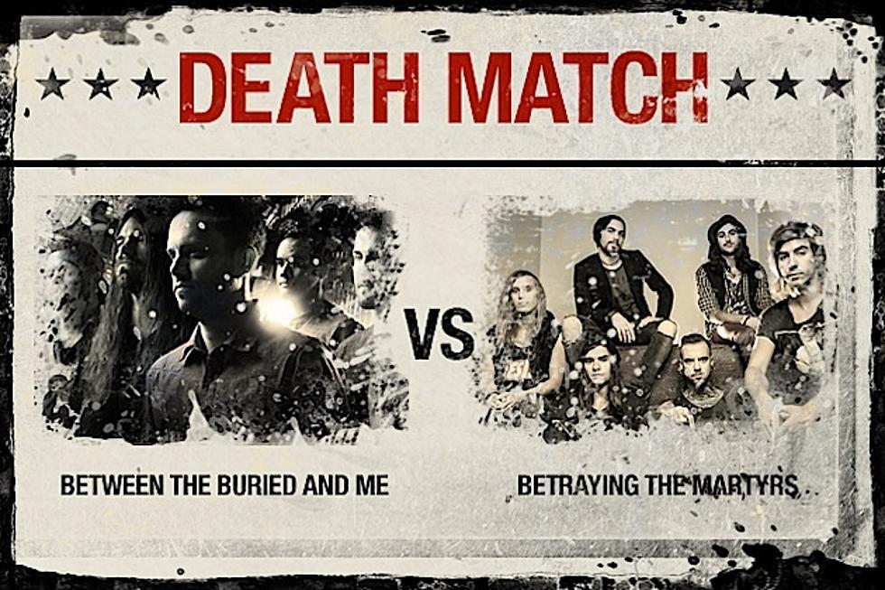 Btbam Vs Betraying The Martyrs Death Match