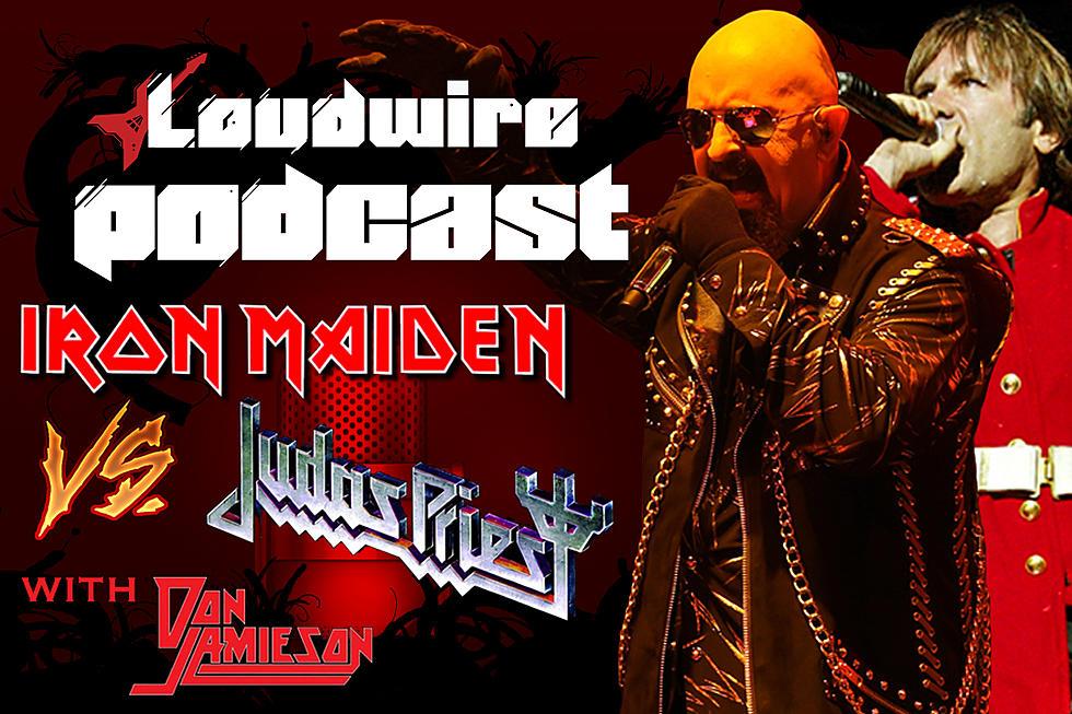 loudwire podcast 23 iron maiden vs judas priest debate