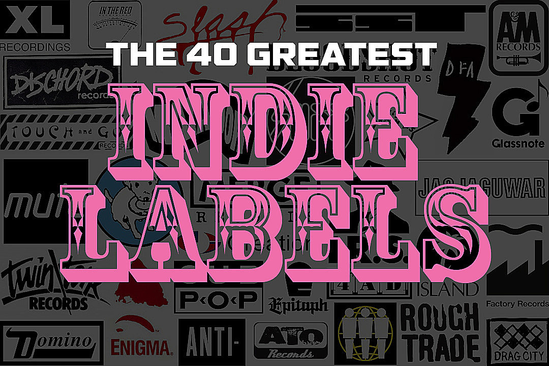 the 40 greatest indie labels of all time