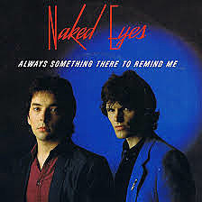 Always something there to remind me naked eyes picture 226