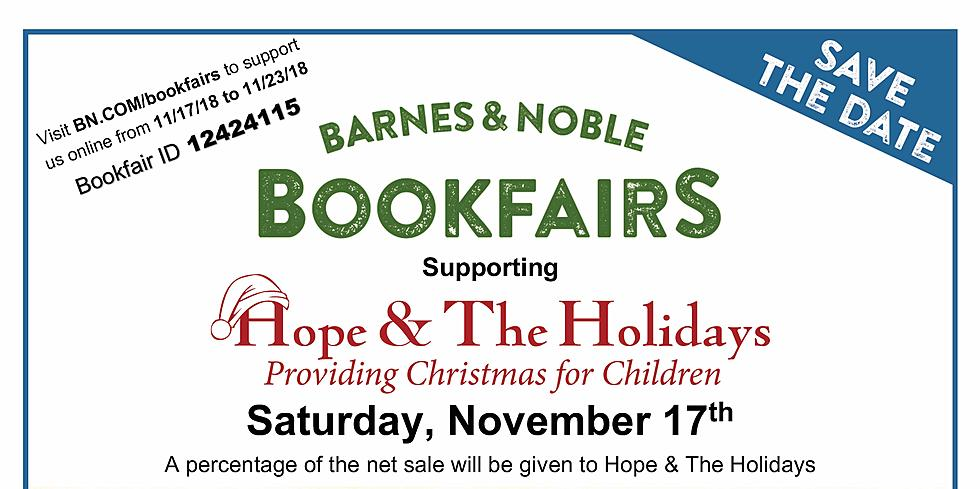 Hope The Holidays Bookfair Day At Barnes Noble And Toy Drive