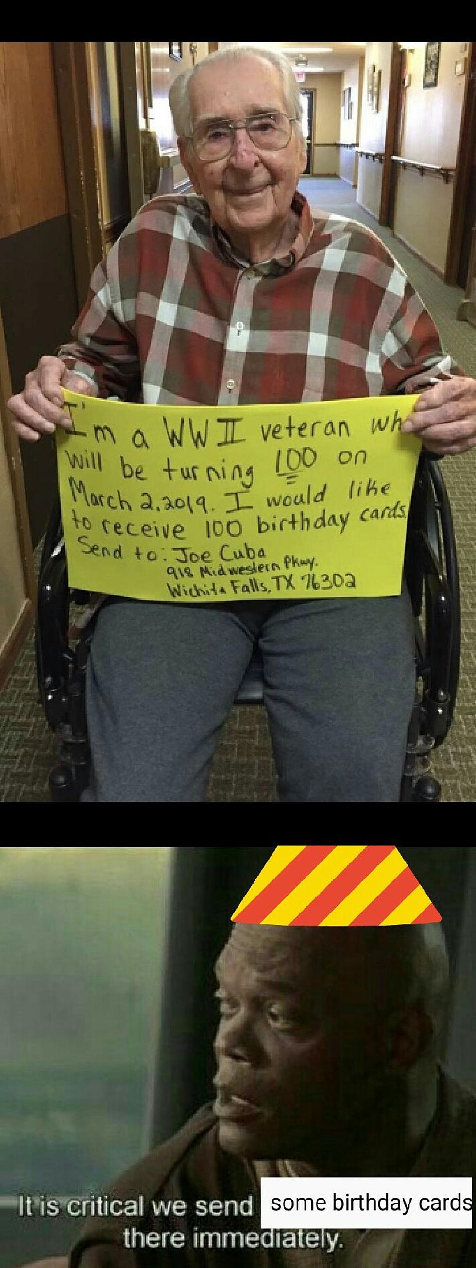 Wichita Falls WW2 Vet Wanting Birthday Cards For His 100th