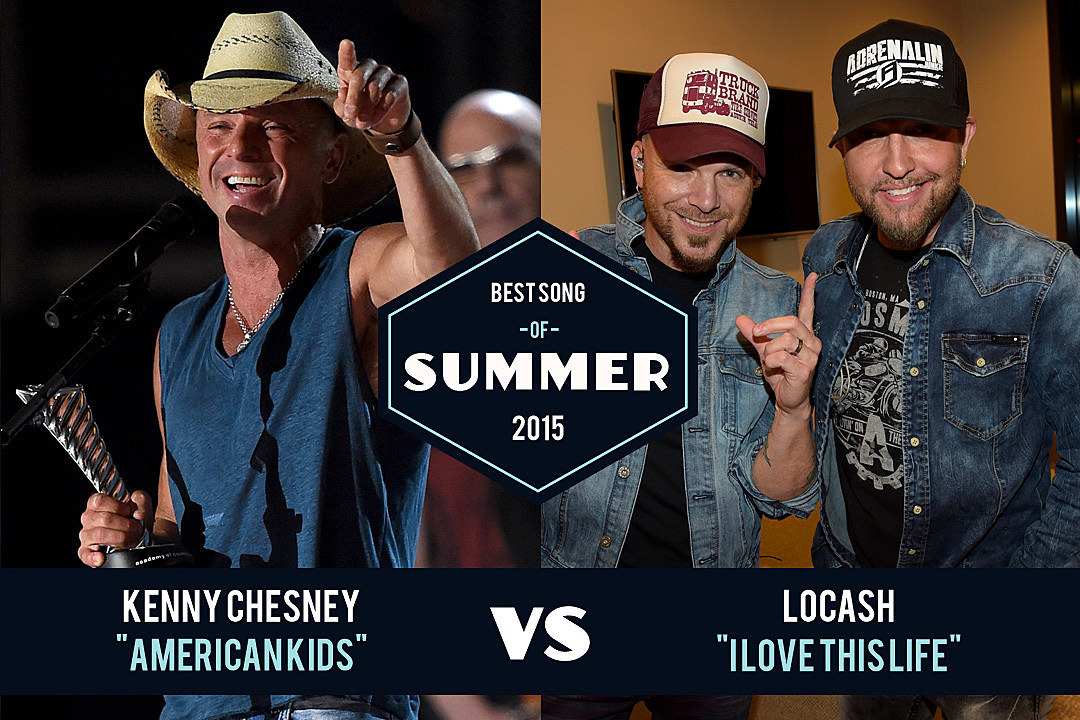 Best Song of Summer 2015: Kenny Chesney vs  LoCash
