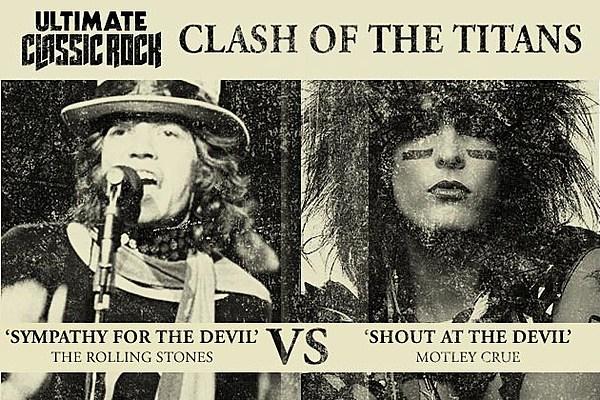 Clash Of The Titans Shout At The Devil Vs Sympathy