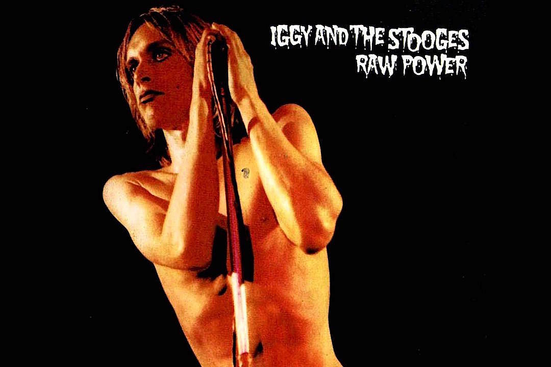 How Iggy Pop Rebuilt the Stooges for 'Raw Power'