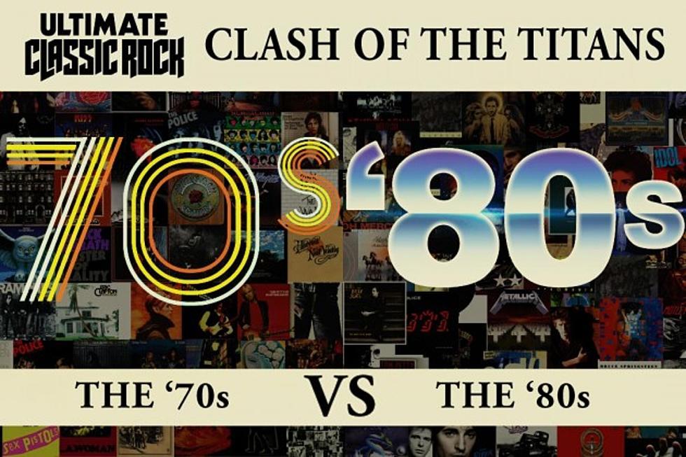 Clash of the Titans: '70s vs  '80s