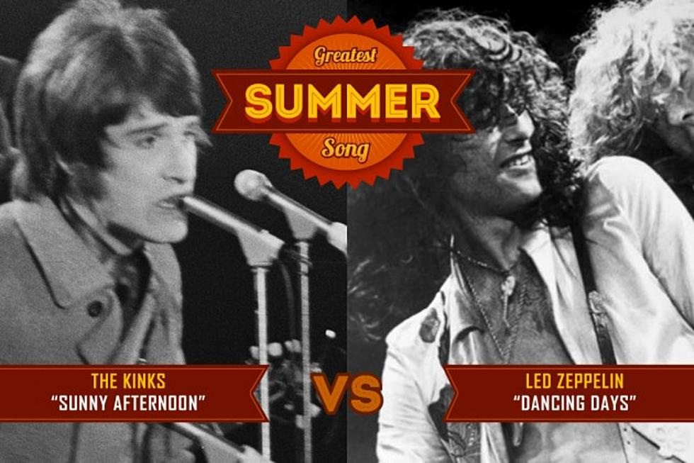 Led Zeppelin, 'Dancing Days' vs  the Kinks, 'Sunny Afternoon
