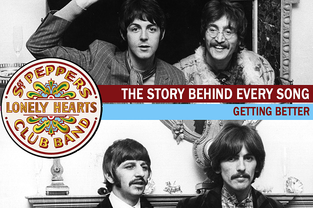 The Beatles Balance Light and Dark on 'Getting Better': The Story ...