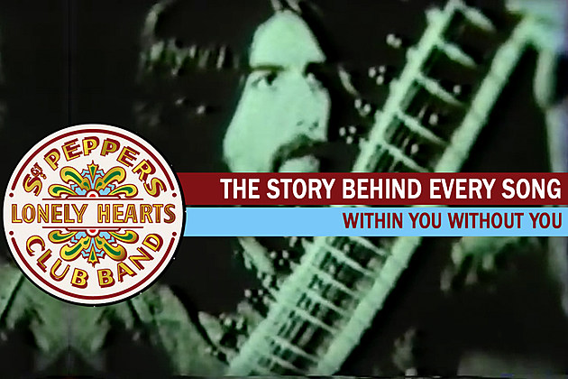 George Harrison Gets Deep on 'Within You Without You': The