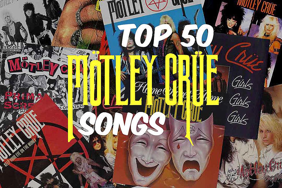 Top 50 Motley Crue Songs