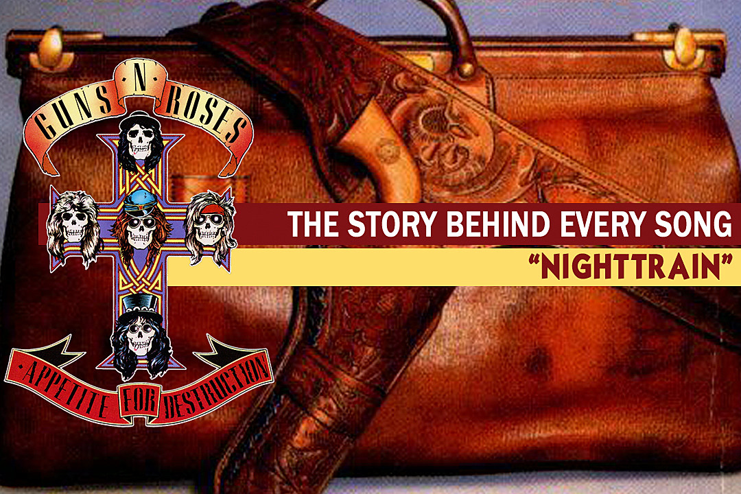 Guns N Roses Celebrate Cheap Booze On Nightrain The Story Behind