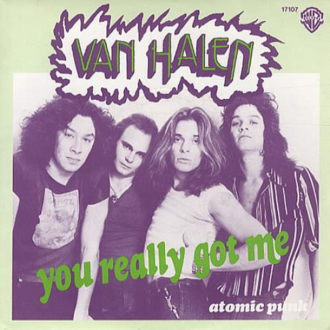 Everything You Need To Know About Van Halen S You Really Got Me Hmm, you got me there. you really got me