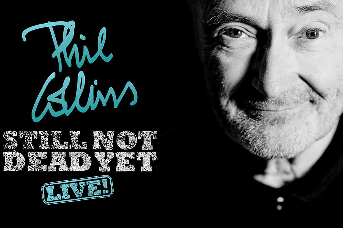Phil Collins Announces Still Not Dead Yet Live U S Tour