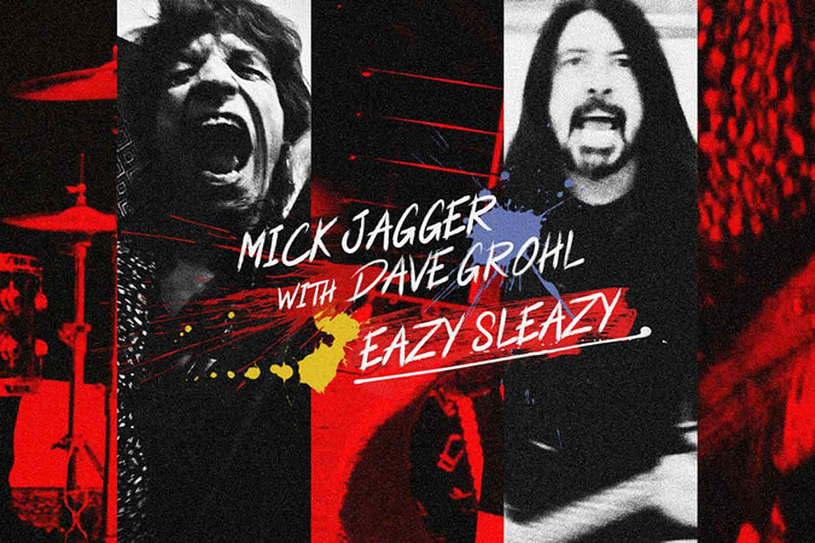 Hear Mick Jagger and Dave Grohl Team for New Song 'Eazy Sleazy'