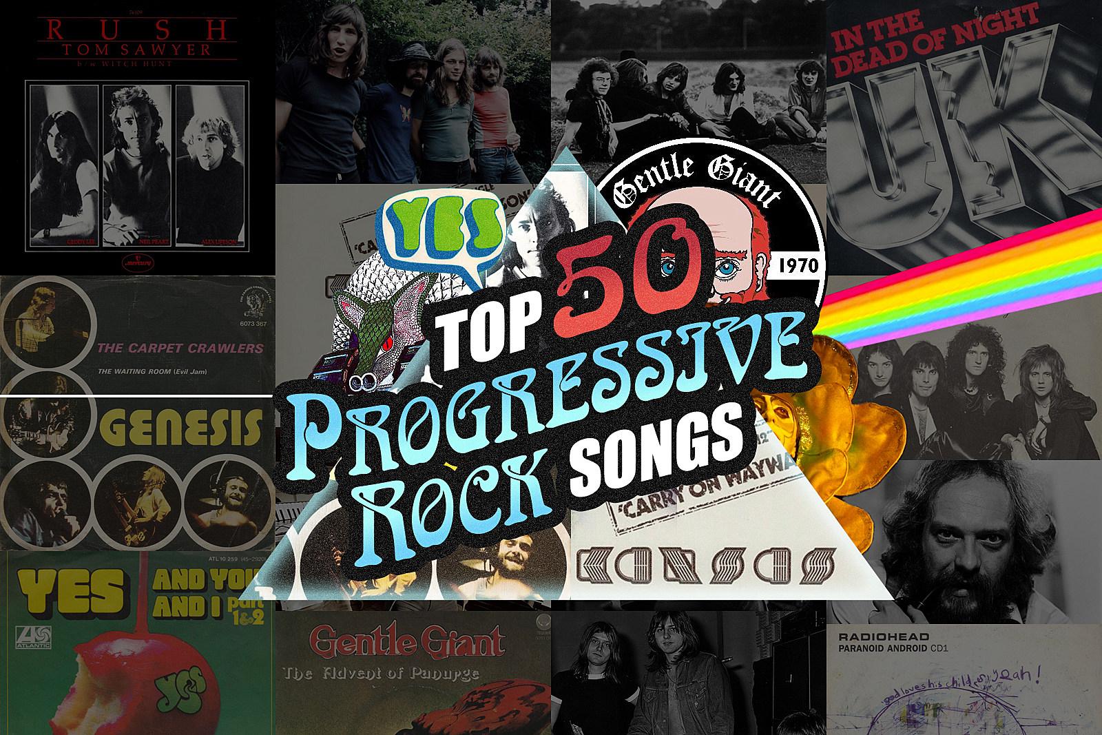 Top 50 Progressive Rock Songs
