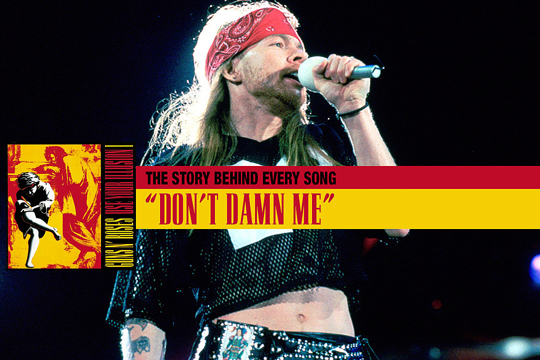 Why Guns N' Roses Never Played 'Don't Damn Me' Live