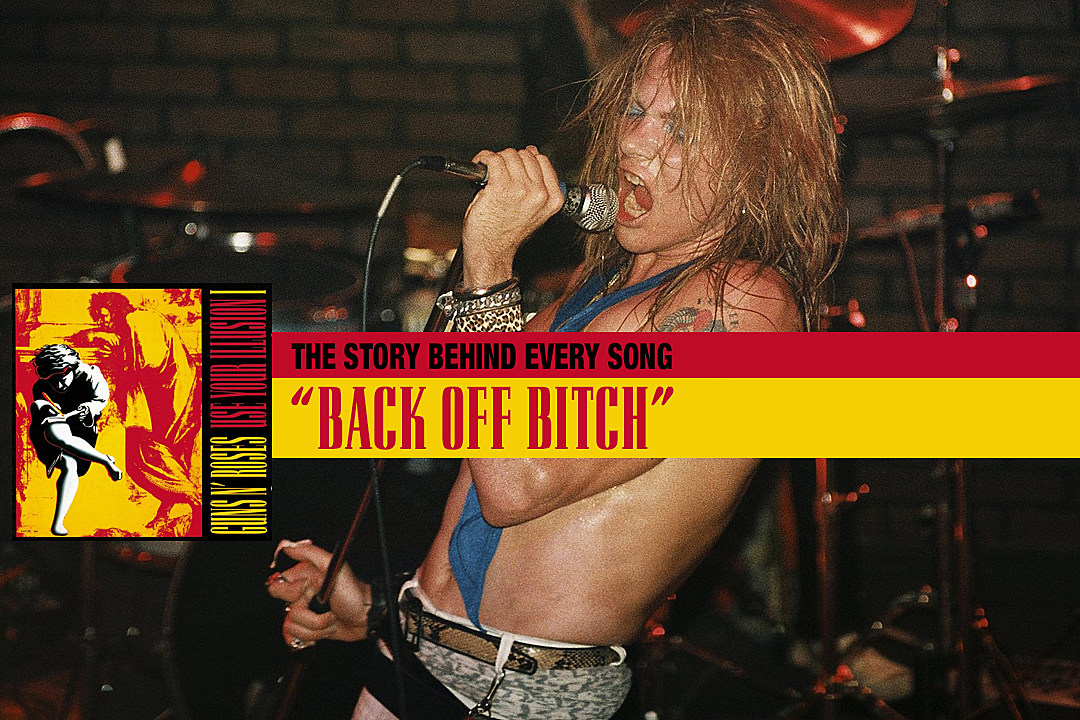 How Axl Rose Dug Up Old Hatred on Guns N' Roses' 'Back Off Bitch'