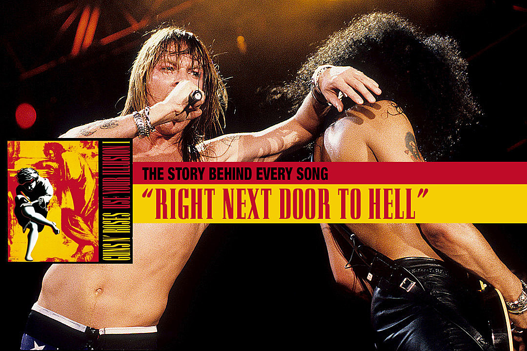 How Axl Rose's Neighbor Inspired 'Right Next Door to Hell'