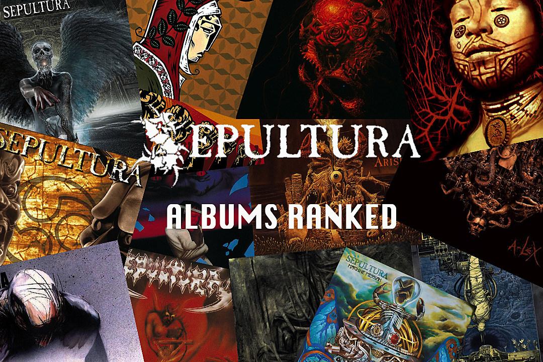 Sepultura Albums Ranked