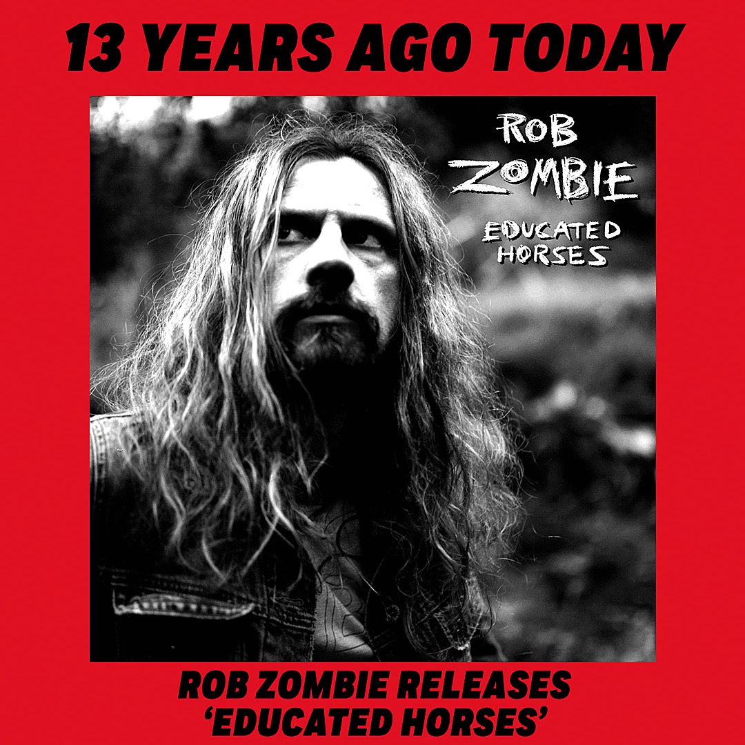 13 Years Ago: Rob Zombie Releases 'Educated Horses'