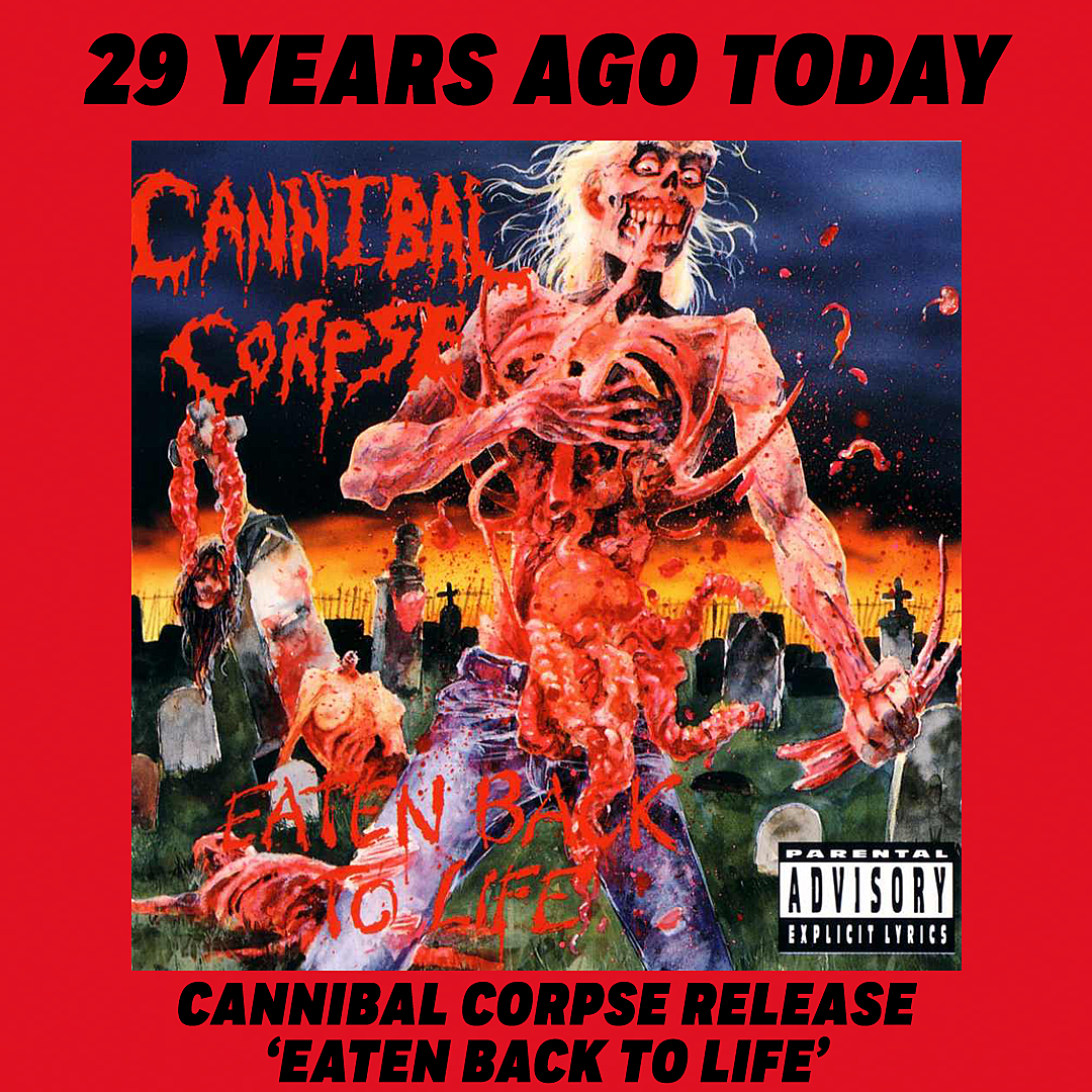 29 Years Ago: Cannibal Corpse Release 'Eaten Back to Life'