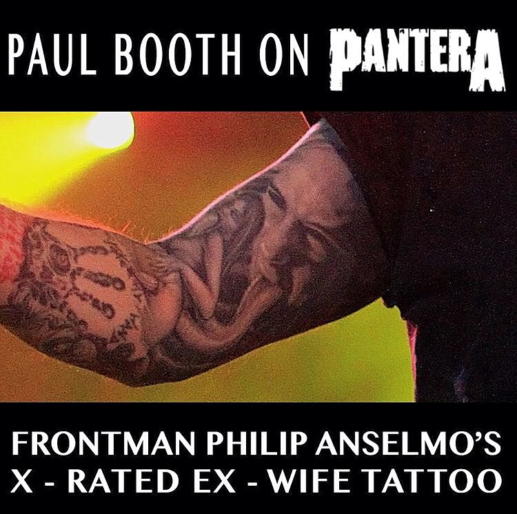 4caad82a4fcb2 Pantera: The Story of Philip Anselmo's X-Rated, Ex-Wife Tattoo