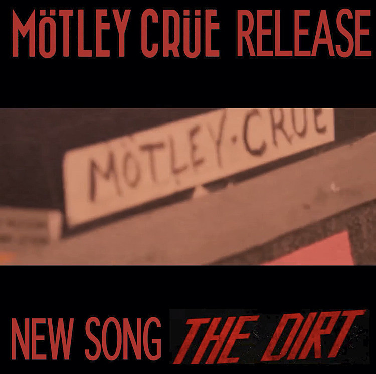 Motley Crue Release New Song 'The Dirt' Featuring Rapper