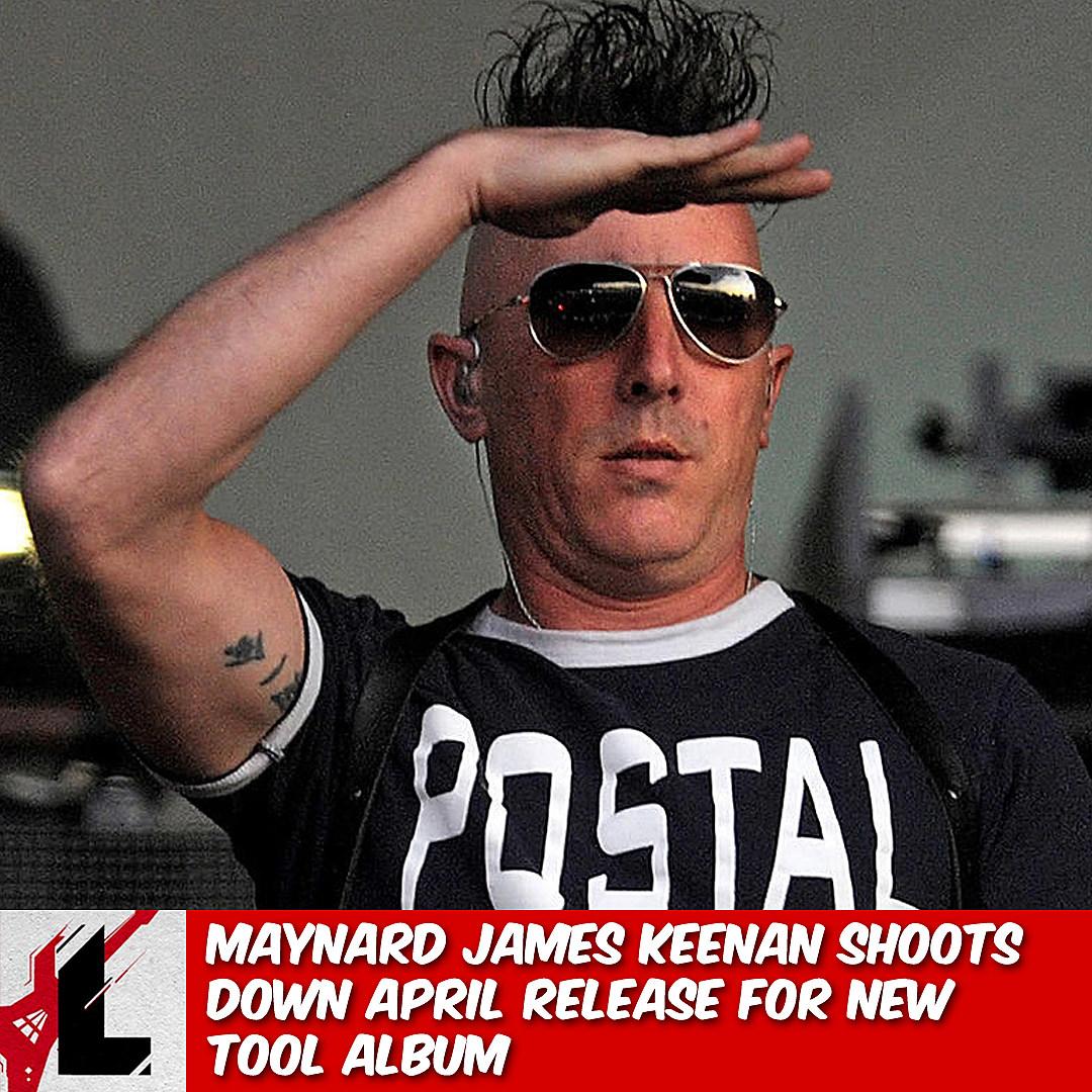 Maynard James Keenan Shoots Down April Release for New Tool