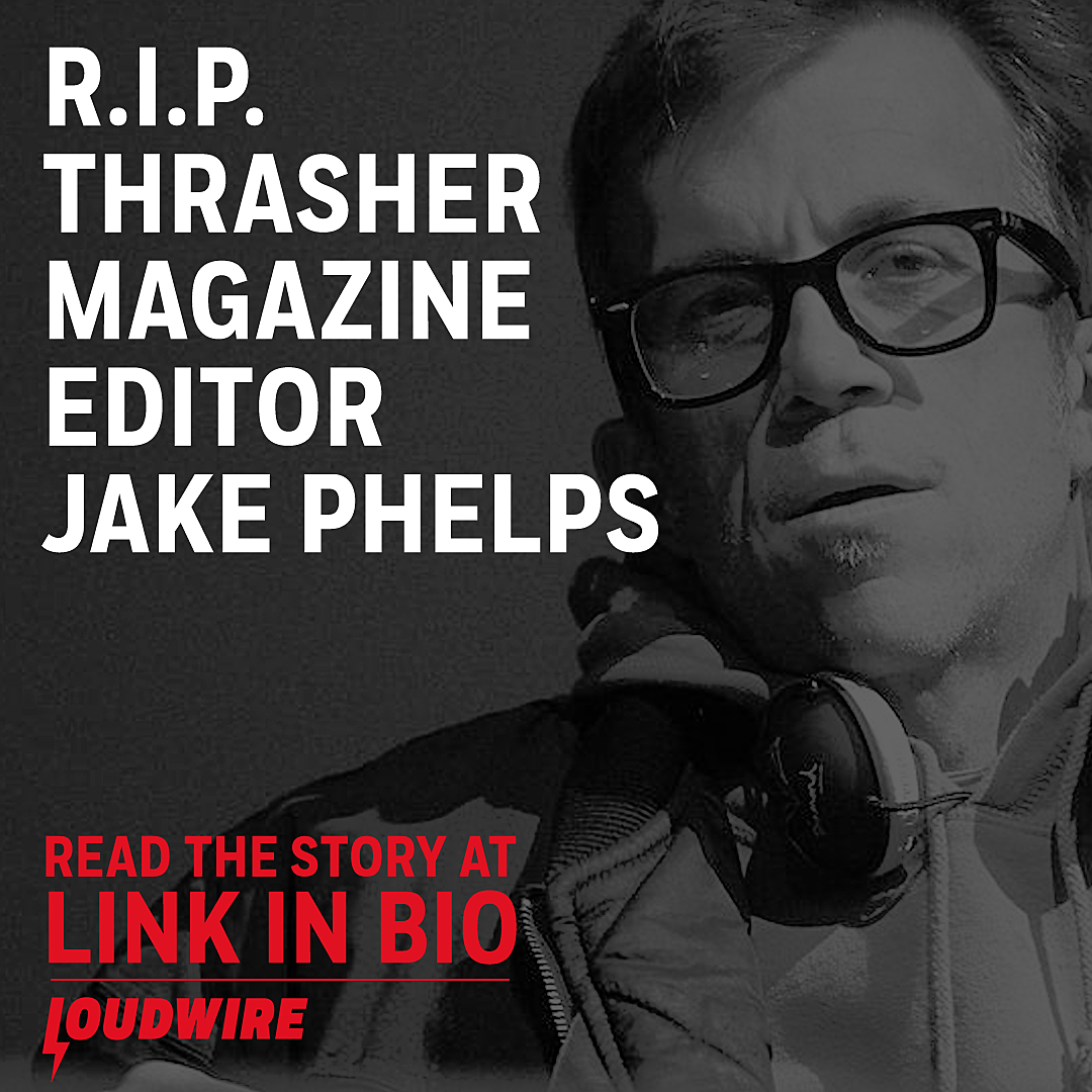 Editor of Thrasher Magazine Jake Phelps Dead at 56