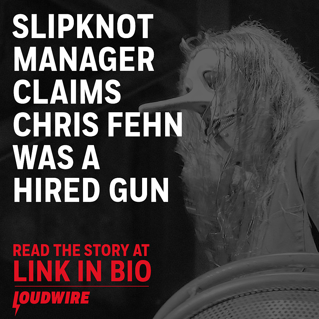 Slipknot Manager Claims Chris Fehn Was a Hired Gun