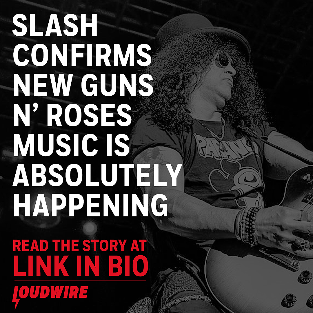 Slash Confirms New Guns N' Roses Music is Absolutely Happening