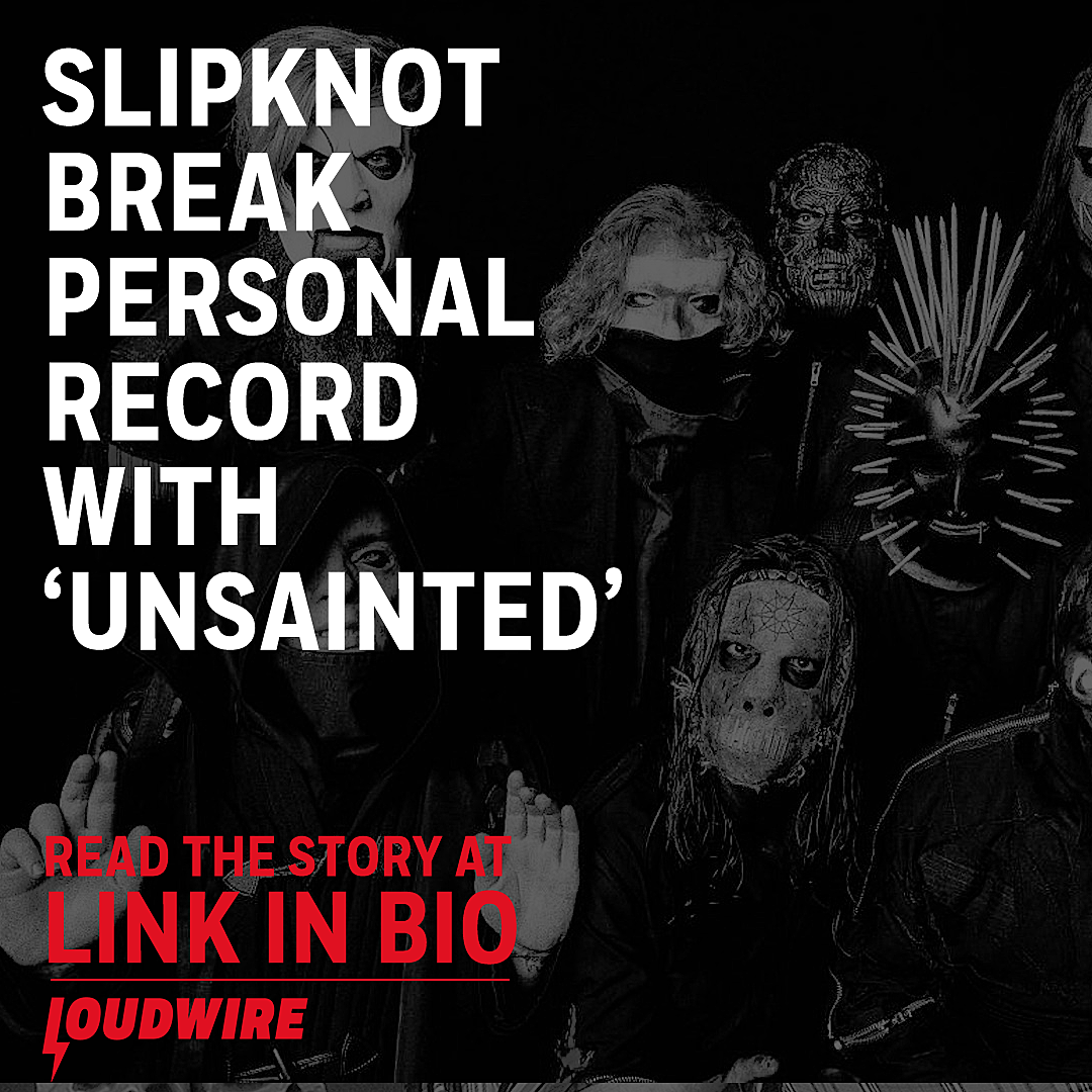 Slipknot Break Personal Record With 'Unsainted'