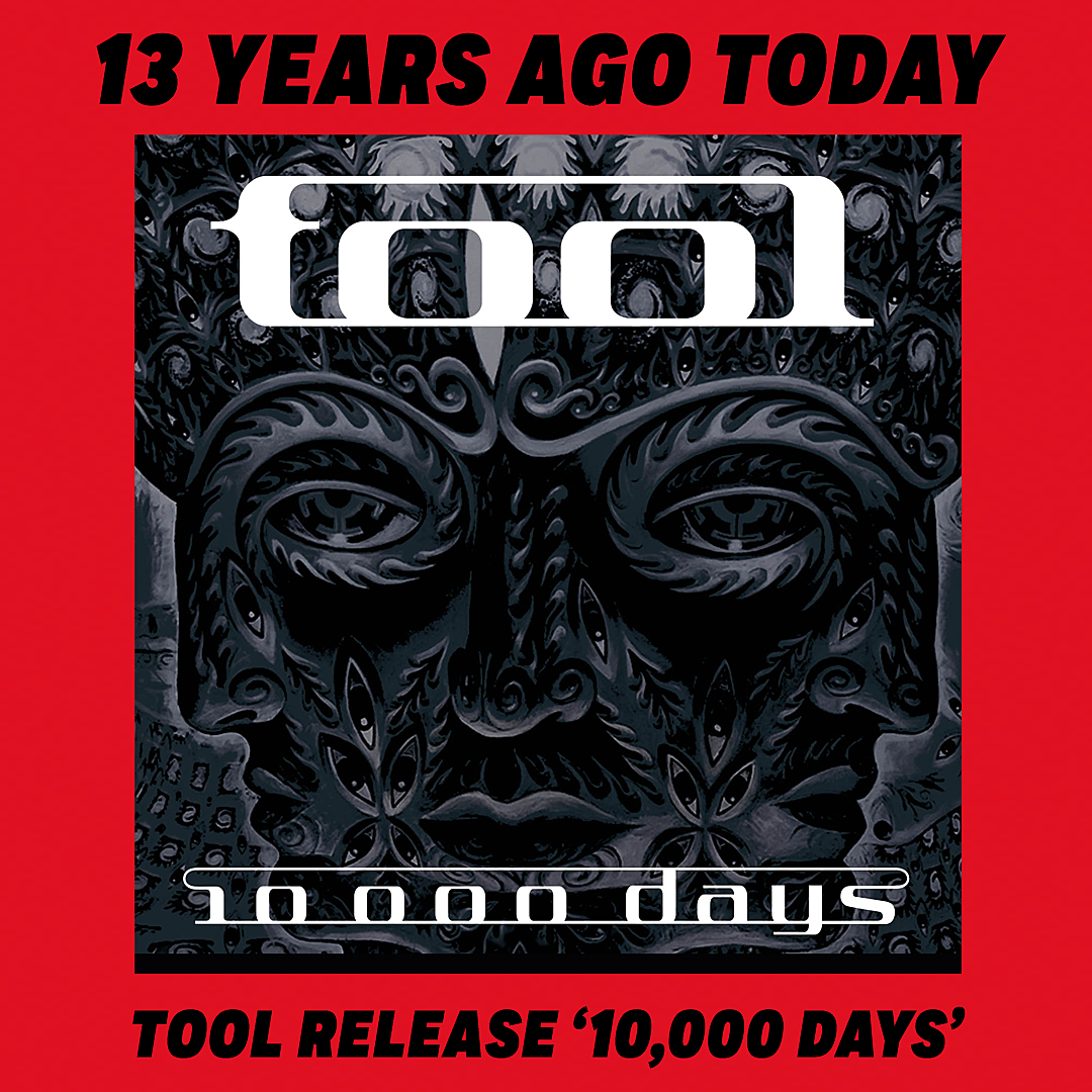 13 Years Ago: Tool Release '10,000 Days'