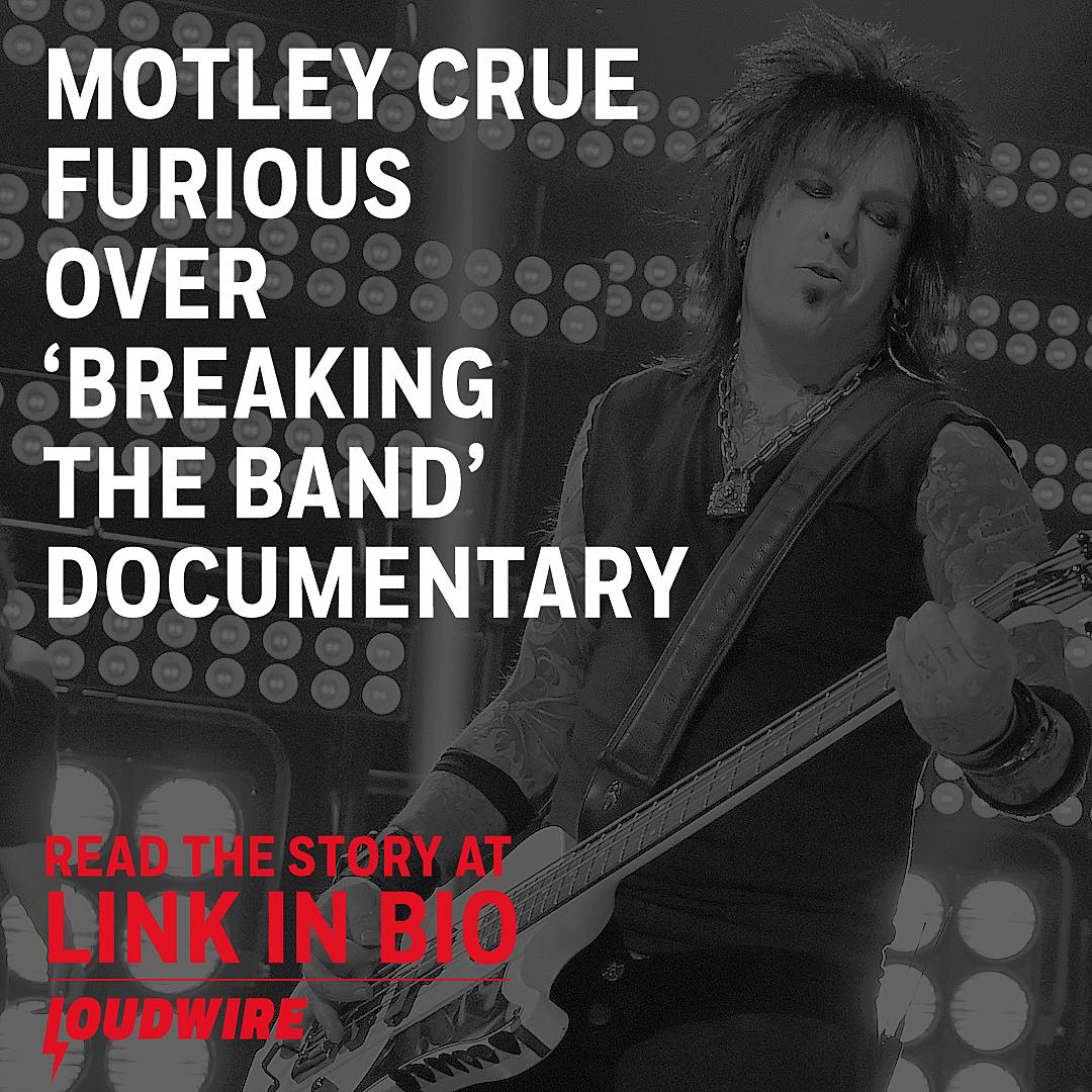 Motley Crue Furious at 'Bottom of the Barrel' Documentary