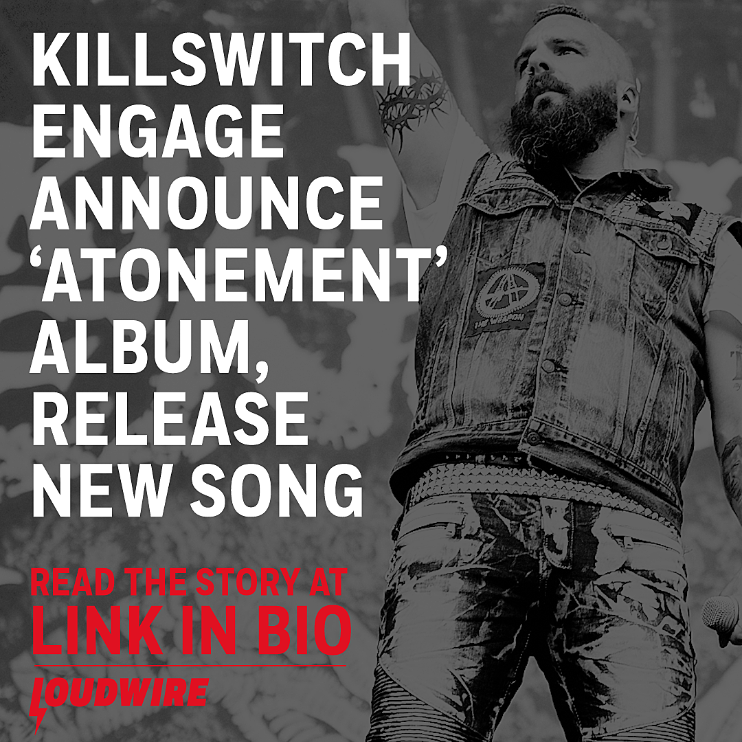 Killswitch Engage Release 'Unleashed,' Announce 'Atonement