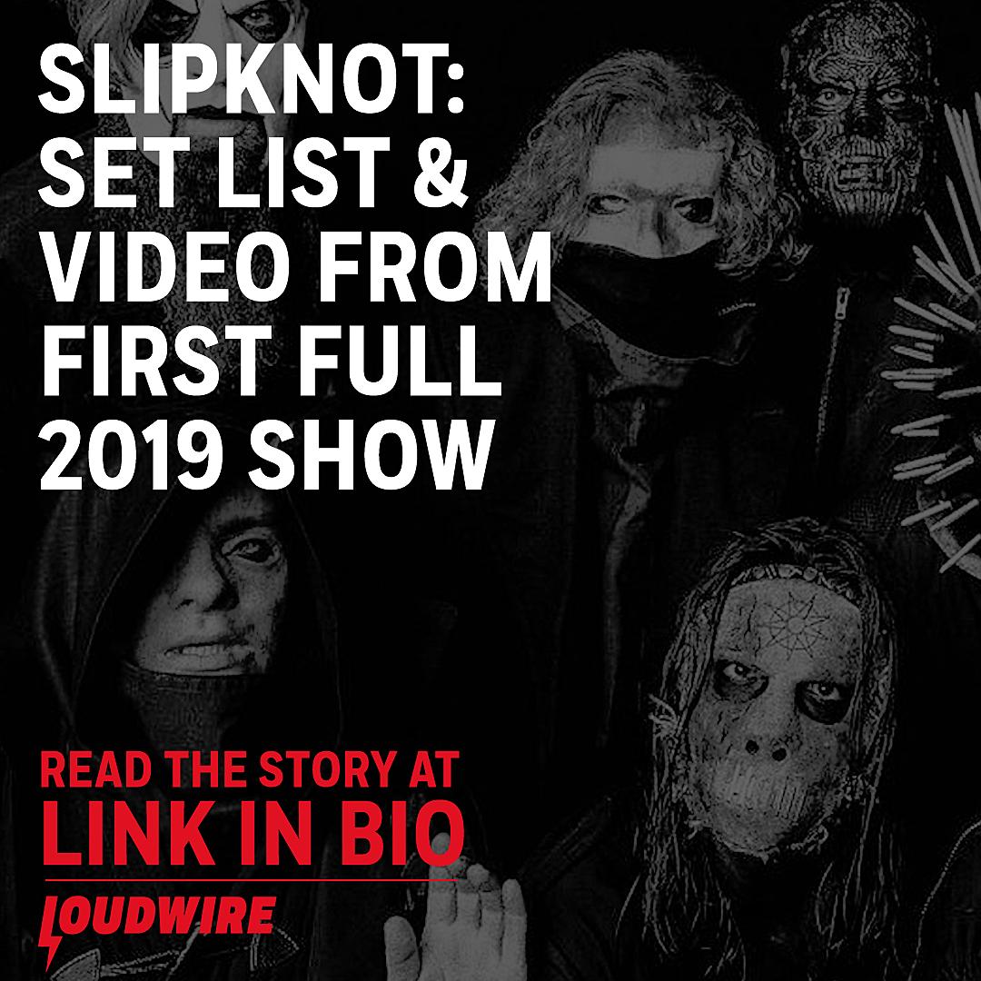 Slipknot: Set List + Video From First Full 2019 Show