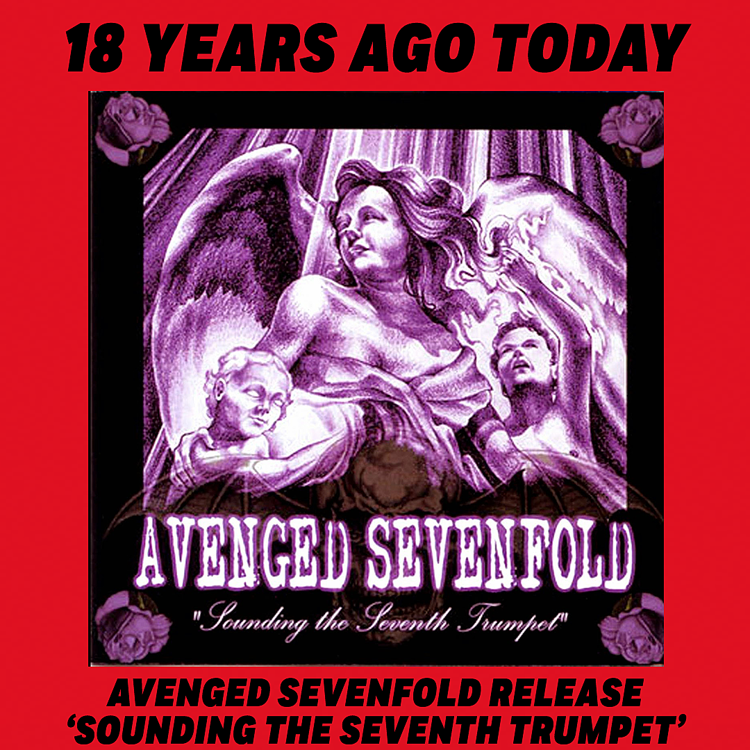 18 Years Ago: Avenged Sevenfold's 'Sounding the Seventh Trumpet'