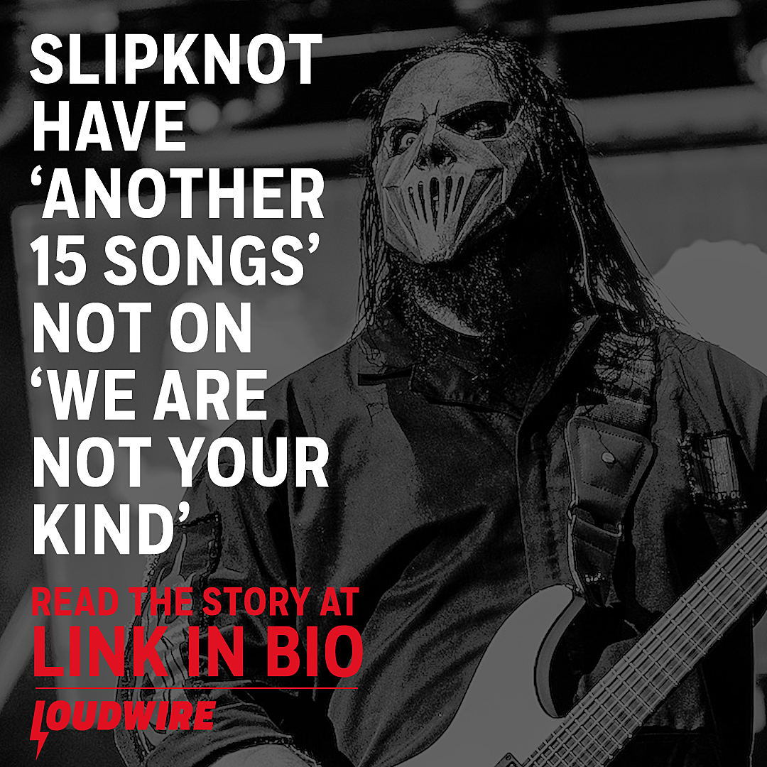 Slipknot Have 'Another 15 Songs' That Aren't on Their New Album