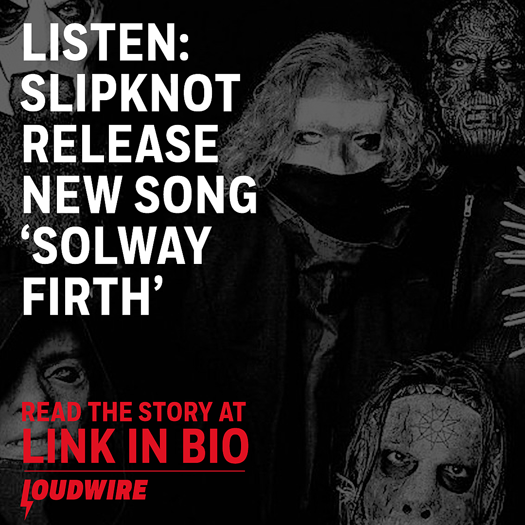 Slipknot Release Heavy New Song 'Solway Firth'