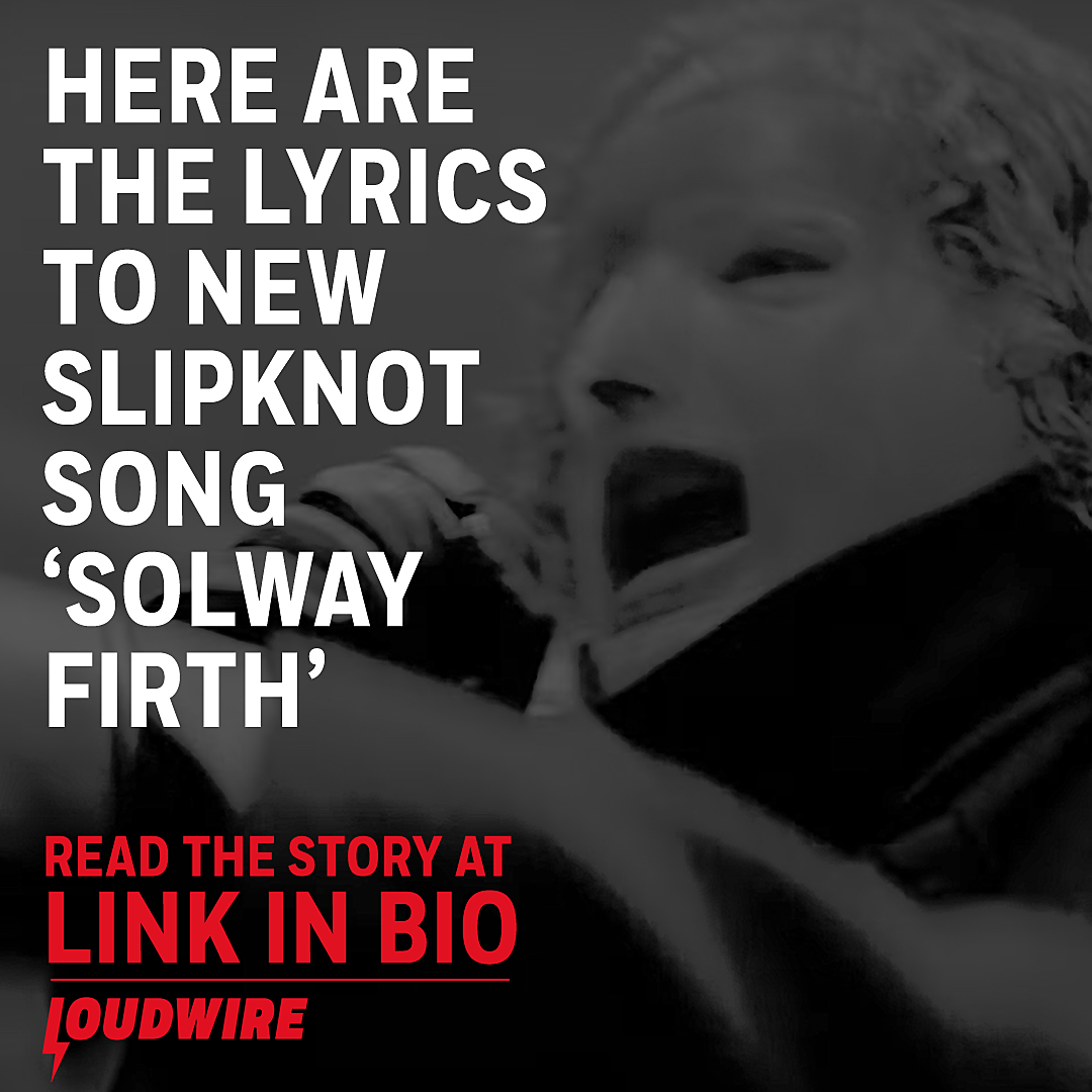 Here Are the Lyrics to Slipknot's New Song 'Solway Firth'