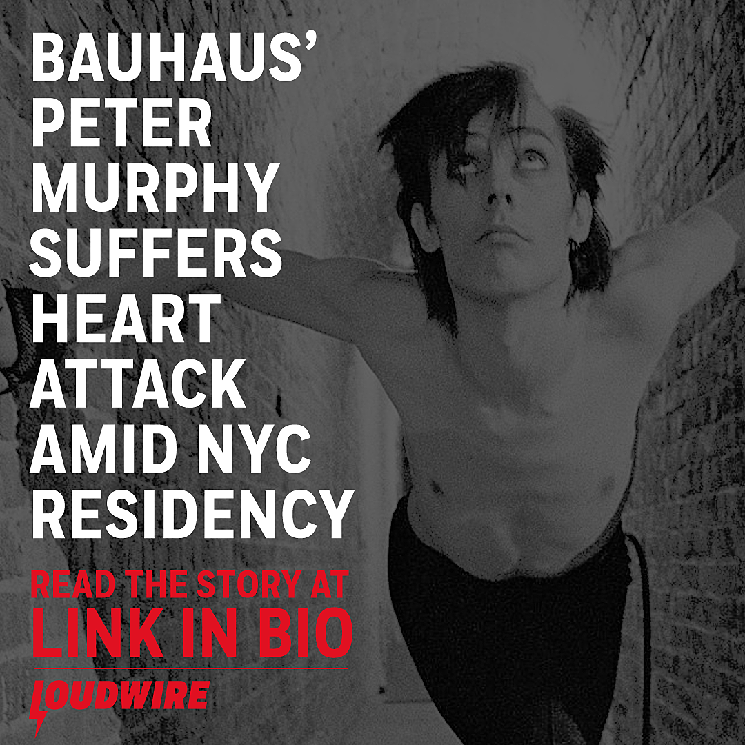 Bauhaus' Peter Murphy Suffers Heart Attack Amid NYC Residency
