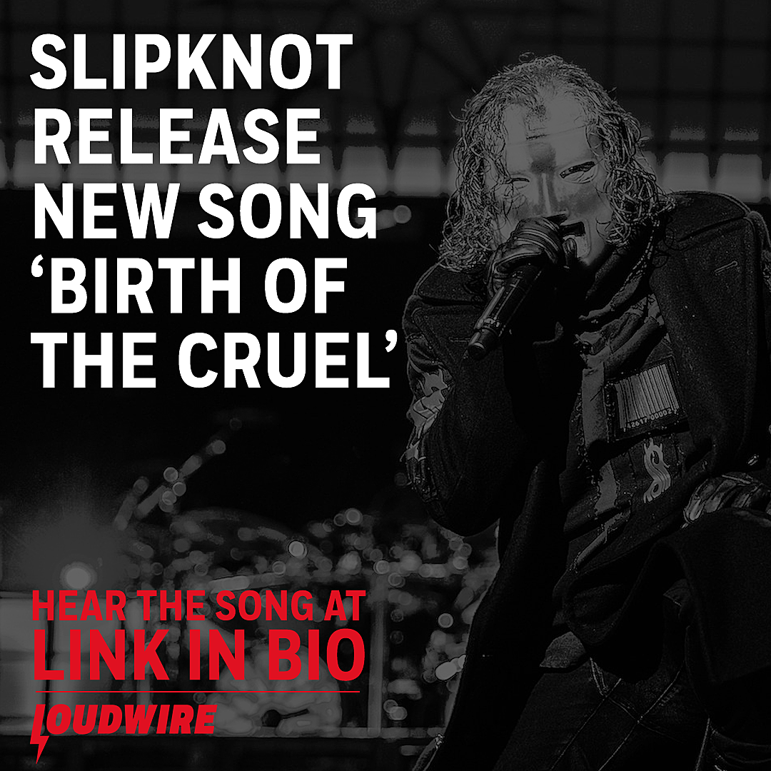 Slipknot Release Anthemic New Song 'Birth of the Cruel'