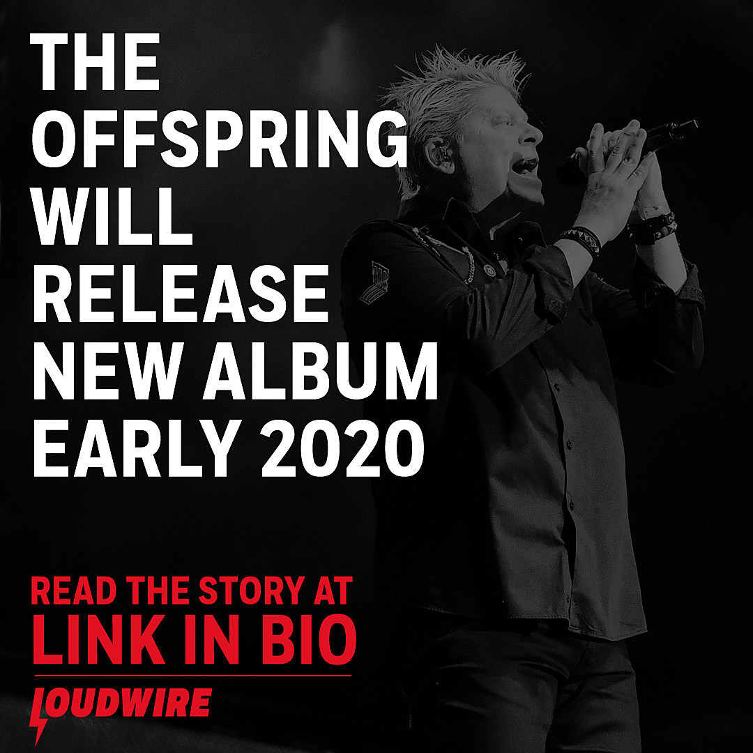 New Album Releases 2020.The Offspring Will Release New Album In Early 2020