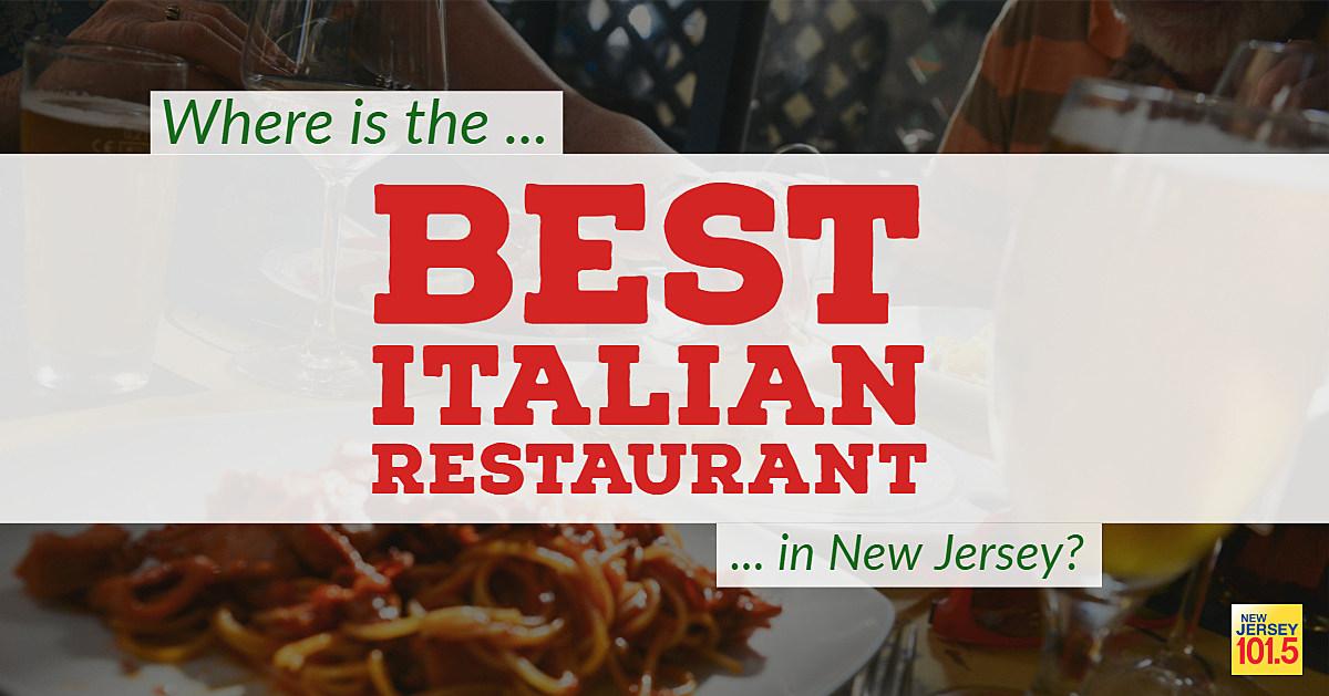 Restaurants Italian Near Me: The Best Italian Restaurant In New Jersey Is
