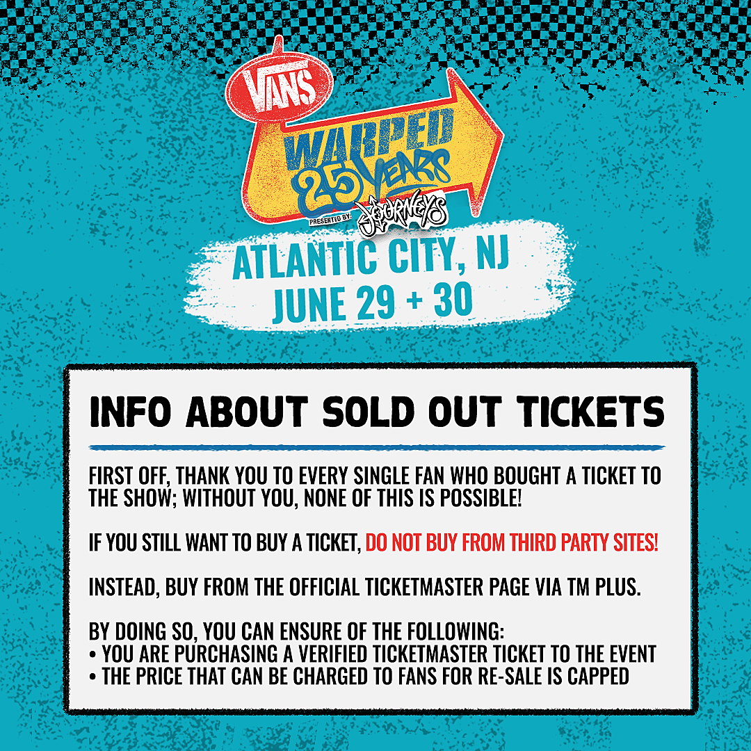 ae28cad89be Atlantic City Vans Warped Tour is Officially Sold Out