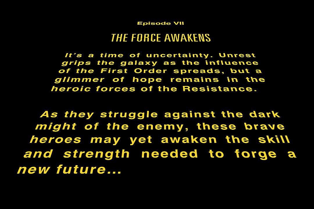 Is This the 'Star Wars: The Force Awakens' Opening Crawl?
