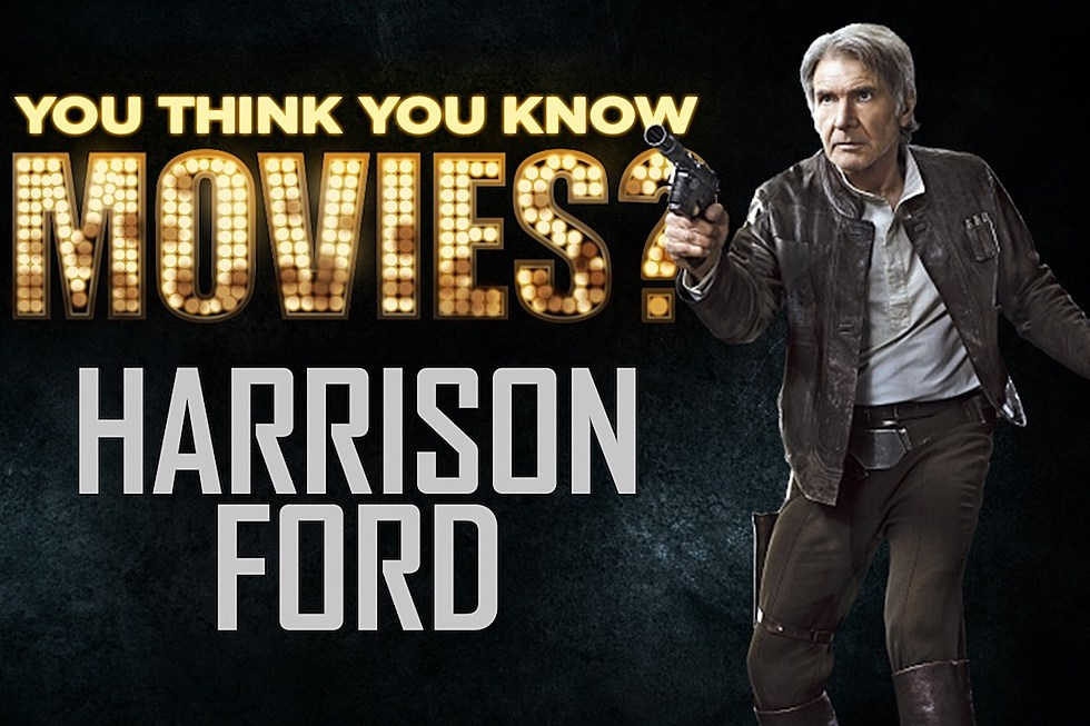 Ive Got A Bad Feeling About These Harrison Ford Facts