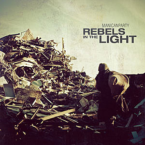 manicanparty rebels in the light mp3