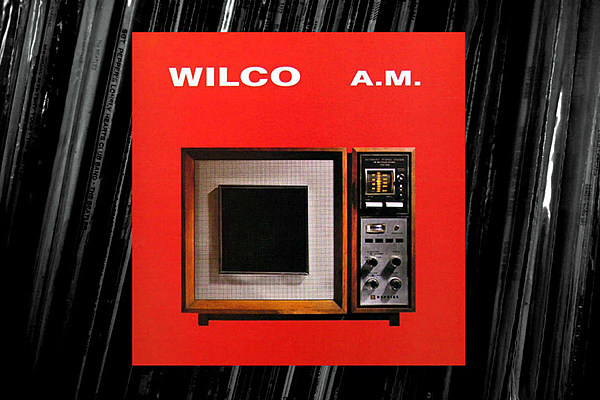 21 Years Ago: Wilco Debut With 'A.M.' and Begin Two Decades Of Blowing Minds